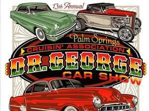 13th Annual Dr. George Car Show Benefitting Desert Cancer Foundation