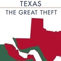 Carmen Boullosa, Texas, The Great Theft