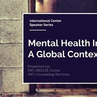 International Center Speaker Series: Mental Health in a Global Context