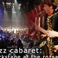 Jazz Cabaret: Backstage at the Rozsa