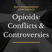 Opioids: Conflicts and Controversies Conference