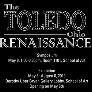 The Toledo Ohio Renaissance - Symposium