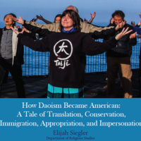 How Daoism Became American: A Tale of Translation, Conservation, Immigration, Appropriation, and Impersonation