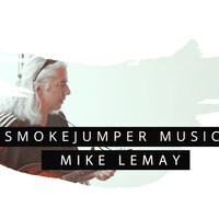 SmokeJumper Music: Mike Lemay