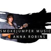 SmokeJumper Music: Anna Robins