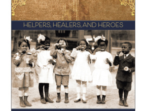 Book release: Helpers, Healers, and Heroes