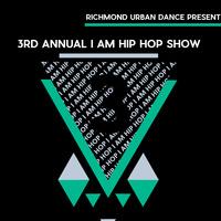 3rd Annual I Am Hip Hop Show