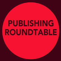 Publishing Roundtable: Writers, Agents, and Editors Talk About How to Get Your Work into the World.