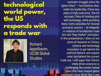"Global Studies Colloquium Series: ""As China Becomes an Economic and Technological World Power, the US Responds With a Trade War"""