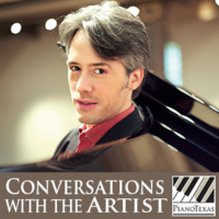 PianoTexas Conversations with the Artist: Vincent Larderet