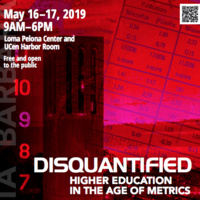 DISQUANTIFIED CONFERENCE: HIGHER EDUCATION IN THE AGE OF METRICS