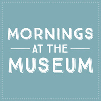 Mornings at the Museum: Dinosaurs