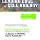 "Leading Edge of Cell Biology Seminar Series: ""C. elegans to a Potential Cancer Therapeutic"""