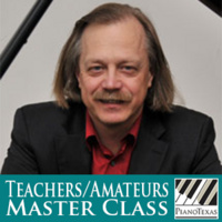 PianoTexas Teachers/Amateurs Master Class: Bernd Goetzke