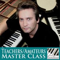PianoTexas Teachers/Amateurs Master Class: Andrey Ponochevny