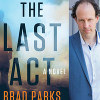 "WEINSTEIN AUTHOR SERIES: Brad Parks ""The Last Act"""