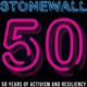 Stonewall 50: Legacies of aMovement, Reflections on LGBTQ Activism