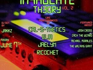 Im4kulate Th3ory Vol 2! Reggae, R&B, Hip Hop! No Cover!