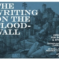 The Writing on the Floodwall: An Open Mic for Stories and Poems
