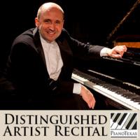 PianoTexas Distinguished Artist Recital: Emile Naoumoff