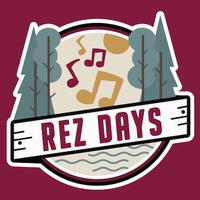 Rez Days: Summer Welcome