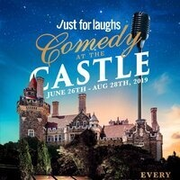 JUST FOR LAUGHS COMEDY AT THE CASTLE