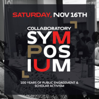 Collaboratory Centennial Symposium: 100 Years of Scholar Activism