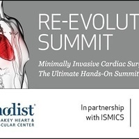 CANCELLED: 11th Annual Re-Evolution Summit - The Ultimate Hands-On Workshop for Minimally Invasive Cardiac Surgery
