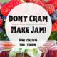 FREE COOKING CLASS: Jam Making!