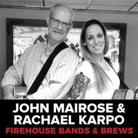 Bands and Brews: John Mairose and Rachael Karpo