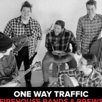 Bands and Brews: One Way Traffic