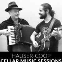 Cellar Sessions: Hauser-Coop