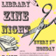 Library Zine Night