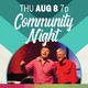 """Community Night """"Pay What You Can"""" Concert"""