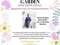 Watering My Garden for our June Sister Circle
