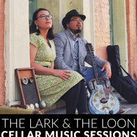 Cellar Sessions: The Lark and the Loon