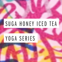 Suga Honey Iced Tea Yoga