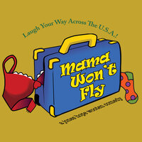 River City Community Players presents MAMA WON'T FLY