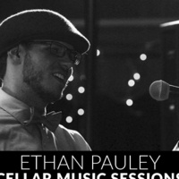 Cellar Sessions: Ethan Pauley
