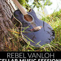 Cellar Sessions: Rebel VanLoh