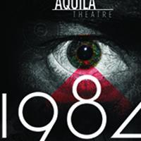Aquila Theatre: 1984