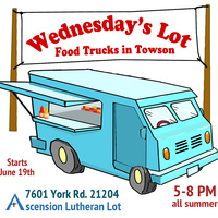 Wednesday's Lot: Food Trucks in Towson