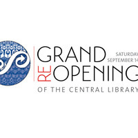 Central Library Grand Reopening