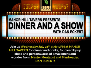 Manor Hill Tavern Presents Dinner & A Show with Dan Eckert