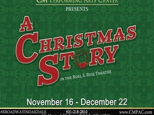 CMPAC Presents: A Christmas Story, The Musical In The Noel S. Ruiz Theatre, Sponsored in part by NY 529 College Savings Plan