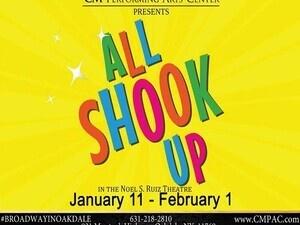 """CMPAC Presents: """"All Shook Up"""" In The Noel S. Ruiz Theatre"""