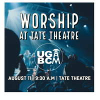 Worship at Tate Theatre