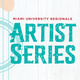 Photo of the Miami University Regionals Artist Series logo.