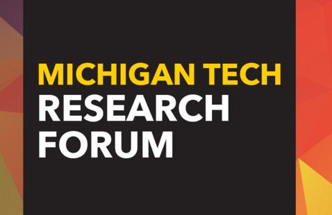 Michigan Tech Research Forum : Distinguished Professor