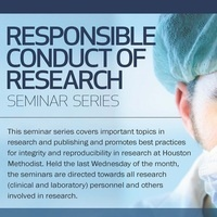 Responsible Conduct of Research Seminar Series